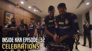 Celebrations | Inside KKR - Episode 32 | VIVO IPL 2016