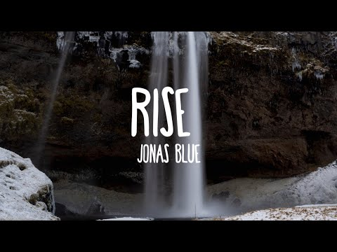 Download Rise - Jonas Blue ft. Jack & Jack (Lyrics) free