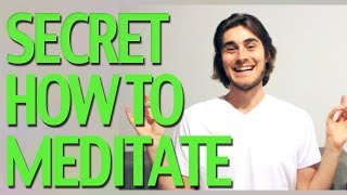 Secret of How To Meditate