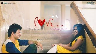 LOVE. A film by Dayanand