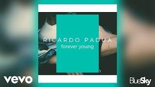 Ricardo Padua - Forever Young