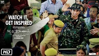 M.S.Dhoni - The Untold Story | Watch it, Get Inspired | Sushant Singh Rajput | Neeraj Pandey
