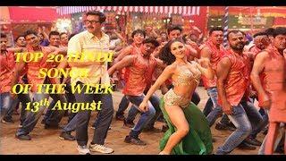 Top 20 hindi songs of the week 2017 (13th August)