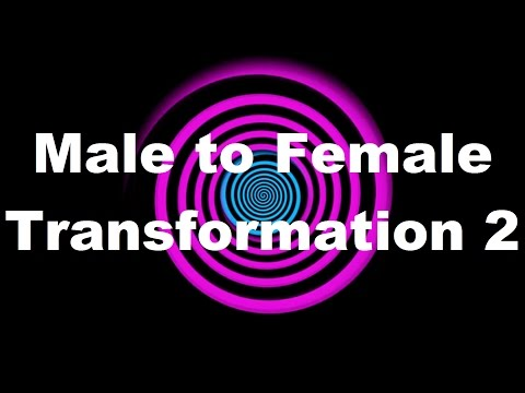 Hypnosis Male to Female Transformation 2 Request