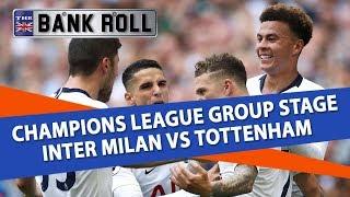 Inter Milan vs Tottenham | Champions League Football Predictions | 18/09/18