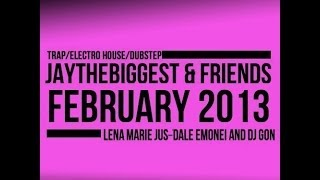 Dj GON Mix for Jay the Biggest & Friends February 2013