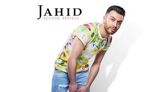 JAHID - Soyons sérieux
