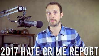 The 2017 FBI Hate Crime Report   Media Report an Increase, But Not the Whole Truth