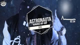 Astronauta-Hungria Hip Hop (2015)