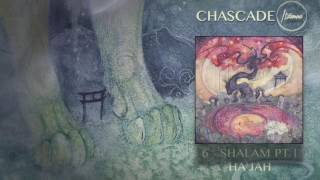 ITZAMNA ~ Chascade /// 06. Shalam pt.1 - Ha'Jah