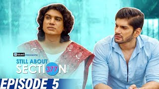 Still About Section 377 | Epiosde 5 | The Mother effect