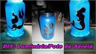 DIY: Luminária/Pote de Sereia