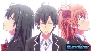 My Teen Romantic Comedy Snafu Season 2 Episode 1 Anime Review - Its Here やはり俺の青春ラブコメはまちがっている。続