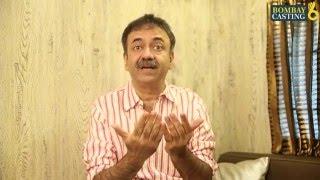 Bombaycasting Audition Tips By Renowned Director Rajkumar Hirani