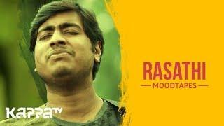 Rasathi - Libin Lee Joseph - Moodtapes - Kappa TV