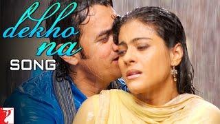 Dekho Na Song   Fanaa   Aamir Khan   Kajol