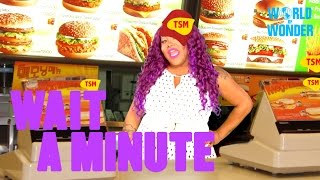 Wait a Minute with Ts Madison: Fast Food Frustration