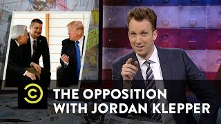 The Opposition w/ Jordan Klepper - Trump