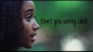 ▶The Hunger Games || Don't you worry child