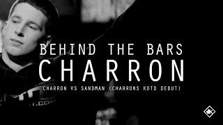 KOTD - Behind The Bars - Charron