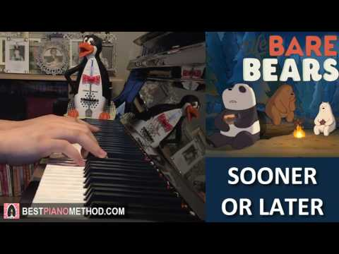 We Bare Bears - Sooner Or Later (Piano Cover by Amosdoll)