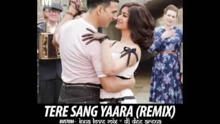 Tere Sang Yaara - DJ DEE ARENA