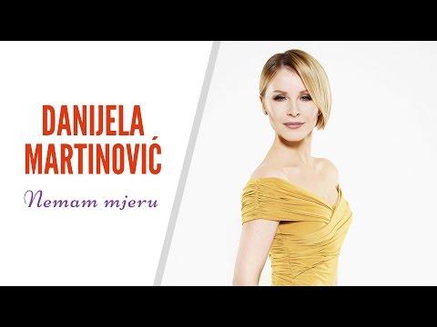 Danijela Martinovic - Nemam mjeru (Official audio)
