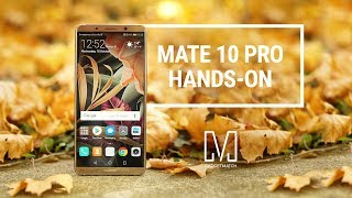 Huawei Mate 10 Pro Hands-On Review