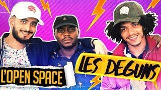 L'OPEN SPACE SAISON 2 - LES DEGUNS !