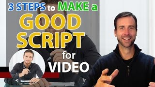 3 Steps To Make A Good Script For Video - Video Marketing Help