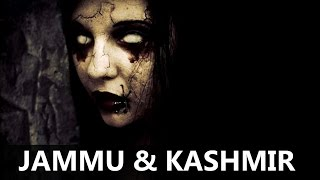 TOP 10 HAUNTED PLACES IN JAMMU & KASHMIR