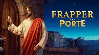Film chrétien complet en français « Frapper à la porte »   Le Seigneur Jésus Christ est venu