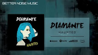 DIAMANTE - Haunted (Official Audio)
