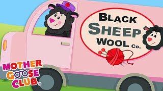 Baa Baa Black Sheep (LIVE) | Nursery Rhymes by Mother Goose Club | Kids Songs| Sing along