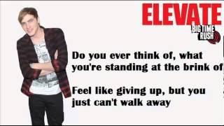 Big Time Rush - Invisible (Alternative) [Lyrics]