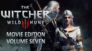 The Witcher 3: Wild Hunt - Movie Edition HD Vol. 7 (1440p)