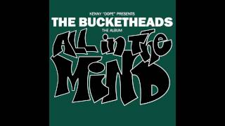 "The Bucketheads - The Got Myself Together (12"" Mix)"