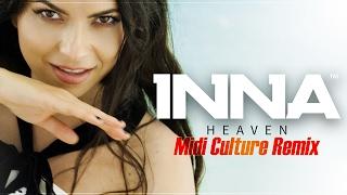 INNA - Heaven | Midi Culture Remix