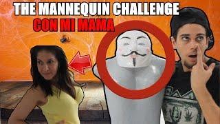 MI MADRE HACE EL RETO DEL MANIQUI - MANNEQUIN CHALLENGE | CarlangaxYT