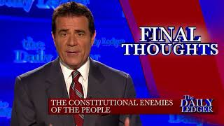 Final Thoughts   Constitutional Enemies of the People