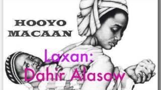 Hees Xasuus Hooyo -Fanaan Wadanoole