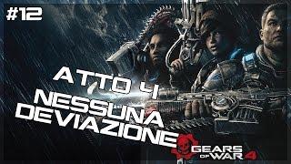 Gears of War 4 l ATTO 4 - NESSUNA DEVIAZIONE!! - Let's Play/Walkthrough ITA #12
