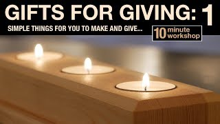 Gifts for giving: 1 - Tealight holder #121