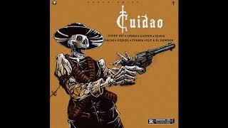 CUIDAO (RAP VERSION) - Tempo, Kendo Kaponi, Casper, Juanka, Ele A El Dominio, Osquel & Pacho