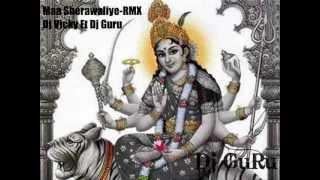 images Maa Sherawaliye RMX Dj Vicky Ft Dj Guru