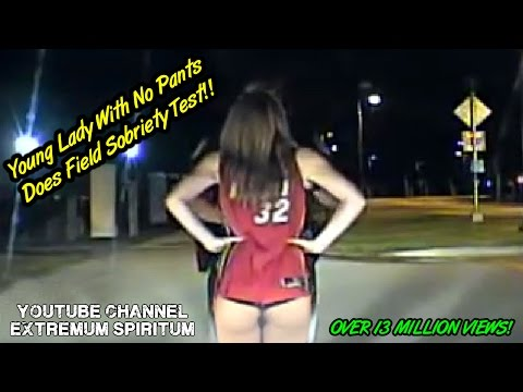 Young Girl No Pants Does Field Sobriety Test - Police Dash-cam viral video