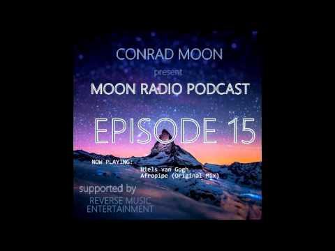 Conrad Moon - Moon Radio Podcast #15