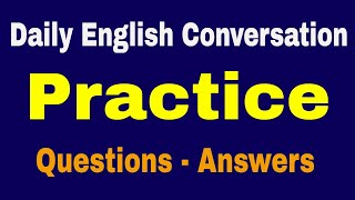 Daily English Conversation Practice Questions and Answers - Improve Vocabulary - Sleep Learning ✔