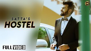 HOSTEL || SATTA|| FULL OFFICIAL VIDEO 2015 || YAAR ANMULLE RECORDS