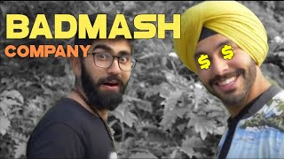 Badmash Company | Watch Till The End